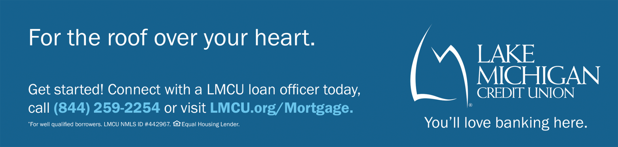 Get started! Connect with a LMCU loan officer today.